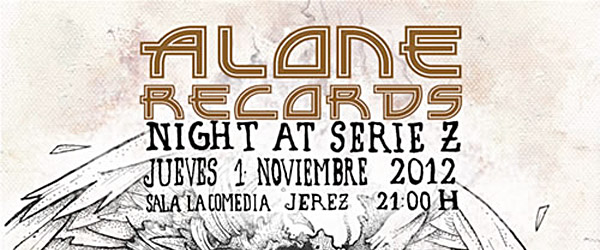 [Crónica] 01.11 - Alone Records Night at Serie Z, Jerez
