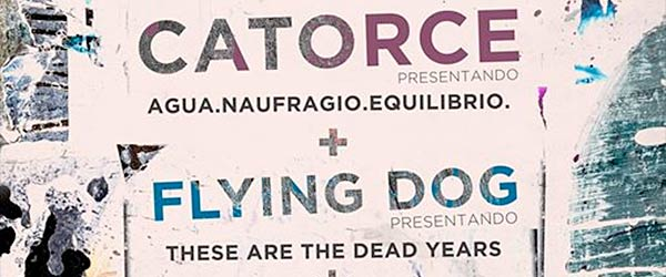 Crónica de Catorce + Flying Dog en Málaga