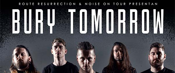 [CRÓNICA] Bury Tomorrow en Sala Stage Live, Bilbao