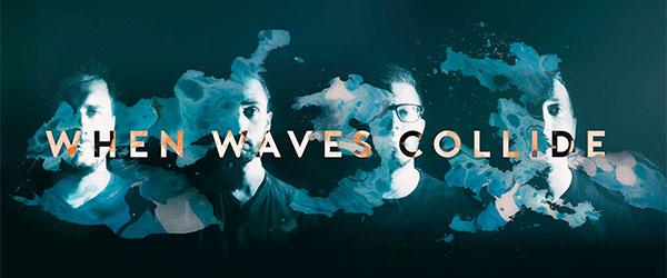 "Vídeo adelanto de When Waves Collide: ""Dark Matter"""
