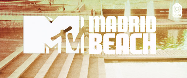 MTV Spain presenta el MTV Madrid Beach