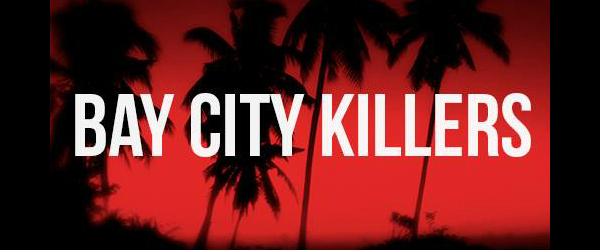 Nuevo grupo de Alex Ferrero (Nothink): Bay City Killers