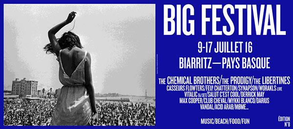 Crónica del Big Festival, Biarritz