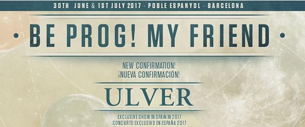 Ulver, primera confirmación del Be Prog! 2017