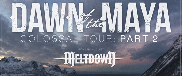 "Gira nacional de Dawn Of The Maya presentando ""Colossal"""