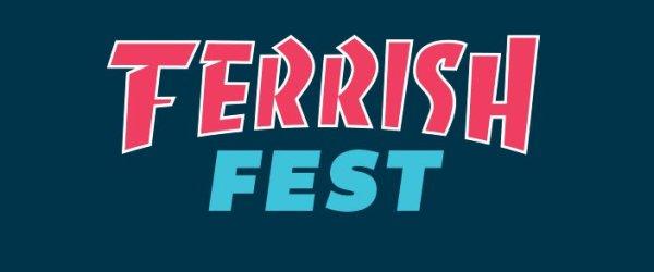 Todos los detalles sobre Ferrish Fest