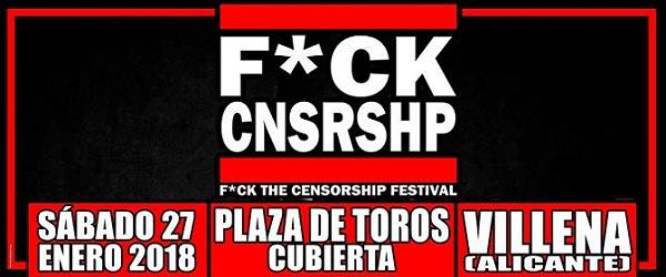 Llega la 2ª edición del F*ck Censorship (Villena)