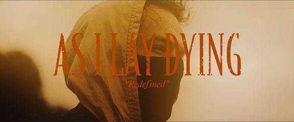 """Nuevo tema y vídeo de As I Lay Dying: """"Redefined"""""""