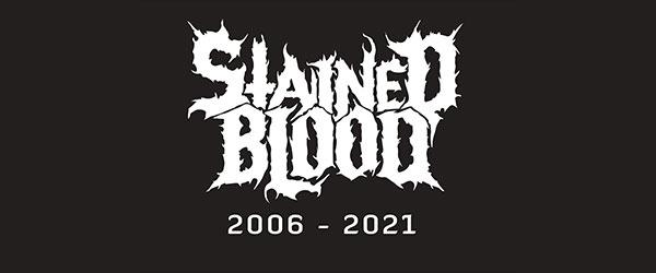 Stained Blood lo dejan