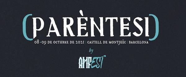 AMFest anuncia el (Parèntesi) para octubre