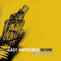 The Last Impossible Desire