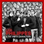 Les Philippes & The Empty Characters