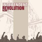 Independent Revolution Volume 1